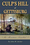 Culp's Hill At Gettysburg: The Mountain Trembled