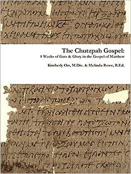 Book The Chutzpah Gospel: 8 Weeks of Guts and Glory in the Gospel of Matthew