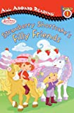 Strawberry Shortcake: Strawberry Shortcake's Filly Friends Review and Comparison