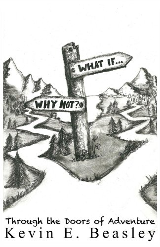 What if...Why not? Walking Through the Doors of Adventure