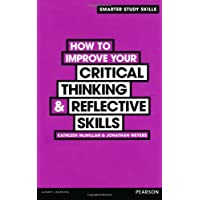 How to Improve your Critical Thinking & Reflective Skills (Smarter Study Skills)