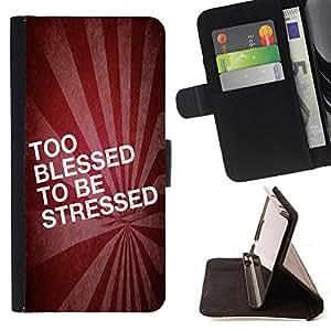 BullDog Case - FOR/Sony Xperia Z1 L39 / - / TOO BLESSED TO BE STRESSED /- Monedero de cuero de la PU Llevar cubierta de la caja con el ID Credit Card Slots Flip funda de cuer