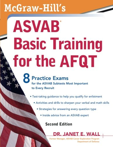 McGraw-Hill's ASVAB Basic Training for the AFQT, Second Edition (McGraw-Hill's ASVAB Basic Training for the Afqt (Armed