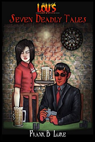 Lou's Bar and Grill: Seven Deadly Tales