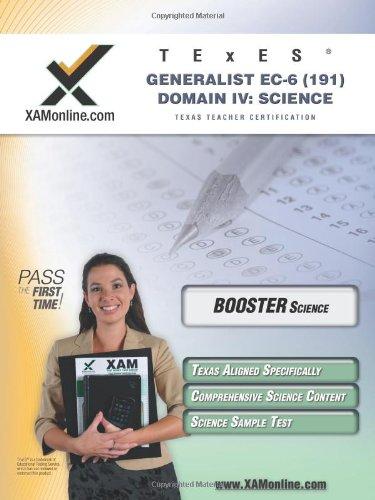 TExES Generalist EC-6 191 Science BOOST Edition