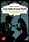 Les mille et une nuits - ou le conte de Shéhérazade et de Shahryar par Cassabois