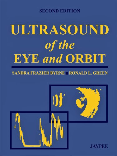 Ultrasound of the Eye and Orbit 2/E - http://medicalbooks.filipinodoctors.org