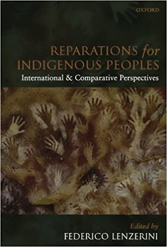 Reparations for Indigenous Peoples: International and