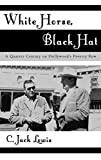 jack black actor - White Horse, Black Hat: A Quarter Century on Hollywood's Poverty Row (The Scarecrow Filmmakers Series)