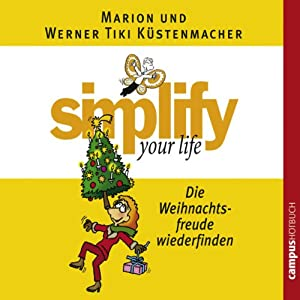 Simplify Your Life - Die Weihnachtsfreude wiederfinden Hörbuch