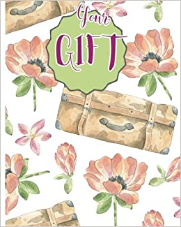 Your Gift: Gift : Blank book ; Notebook, Large 8 X 10 Blank, white, Unlined, Freely to write, sketch, draw and paint on for all. Enjoy yourself by ... Blank Journals): Volume 4 (123 Your Gift)
