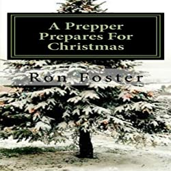 A Prepper Prepares for Christmas