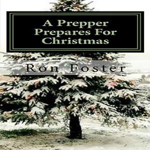 A Prepper Prepares for Christmas Audiobook