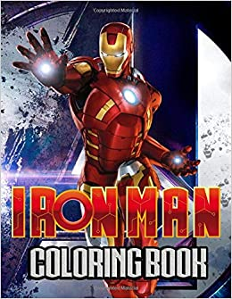 Iron Man Coloring Book: Ultimate Color Wonder Iron Man Tony Stark Coloring Books, Wonderful Gift for Kids and Adults