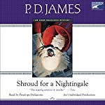 Shroud for a Nightingale | P. D. James