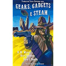 Gears, Gadgets & Steam (Tinkered Tales Book 1)