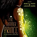The Summer Prince Audiobook by Alaya Dawn Johnson Narrated by Rebecca Mozo, Lincoln Hoppe