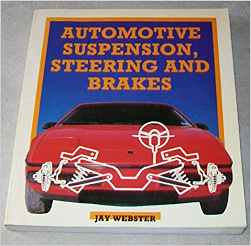 Téléchargement du téléchargeur de recherche de livres Google Automotive Suspension, Steering, and Brakes by Jay Webster (Littérature Française) PDF RTF 0827325916