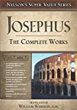 JOSEPHUS THE COMPLETE WORKS (FIRST TRADE PAPER) (NELSON'S SUPER VALUE) BY (Author)Thomas Nelson Publishers[Hardcover]May-2003
