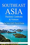 #4: Southeast Asia - Thailand, Cambodia and Vietnam: The Solo Girl's Travel Guide