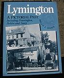 Lymington : A Pictorial Past, Down, Brian, 1854550748
