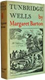 Front cover for the book Tunbridge Wells, by Margaret Barton