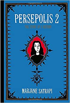 Persepolis 2: The Story of a Return (Pantheon Graphic