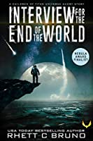 """Interview for the End of the World"" by Rhett C. Bruno, Aethon Books"