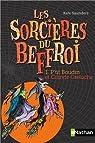 Les sorcières du Beffroi - Tome 1 par Saunders