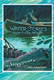 Water Stories, Jim Arnosky, 1623348390