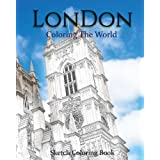 London Coloring The World: Sketch Coloring Book