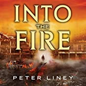 Into the Fire: The Detainee, Book 2 | Peter Liney