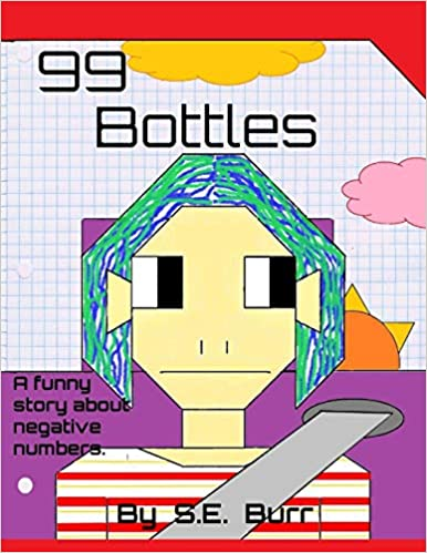 Buy 99 Bottles: A Funny Story about Negative Numbers: Volume