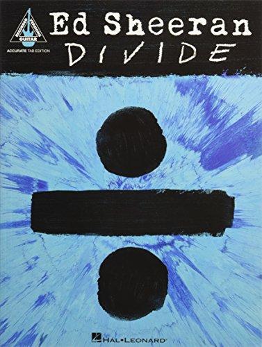 Ed Sheeran - Divide: Accurate Tab Edition (Guitar Recorded Versions)