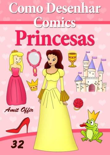 Como Desenhar Comics Princesas Livros Infantis Livro 32