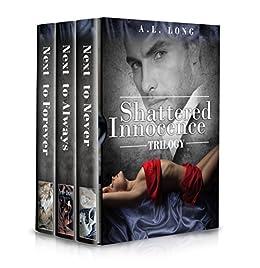 Boxed Set: Shattered Innocence Trilogy: Three Complete Full-Length Novels (Romance, Billionaire, BDSM, Suspense,) by [Long, A.L.]