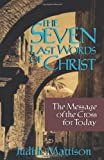 The Seven Last Words of Christ, Judith Mattison, 0806626283