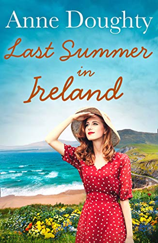 Last Summer in Ireland: A charming Irish family saga perfect for fans of Katie Flynn (Best Small Towns In Ireland)