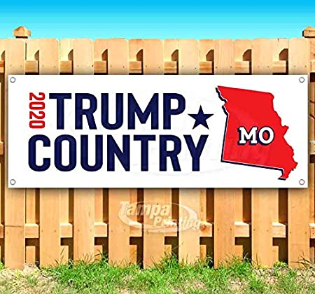 Many Sizes Available Flag, Advertising New Trump Country Missouri 2020 13 oz Heavy Duty Vinyl Banner Sign with Metal Grommets Store