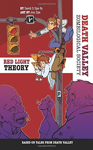 The Red Light Theory: Death Valley Zombilogical Society (Volume 1) pdf epub