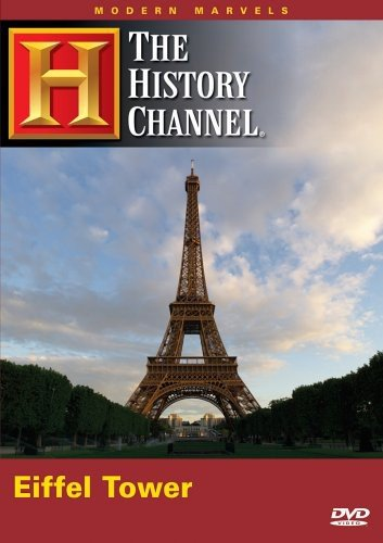 Modern Marvels: Eiffel Tower (History Channel)