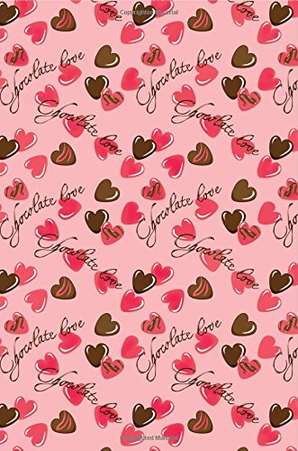 Journal: Chocolate Love (Pink) 6x9 - GRAPH JOURNAL - Journal with graph paper pages, square grid pattern (Life Is Sweet Graph Journal Series)