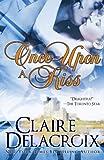 Once upon a Kiss, Claire Delacroix, 0987839942