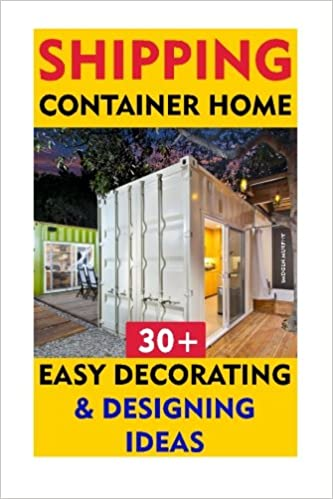 Shipping Container Home 30 Easy Decorating Designing Ideas How