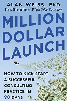 Million Dollar Launch Kick start Successful ebook