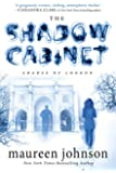 The Shadow Cabinet (The Shades of London Book 3)