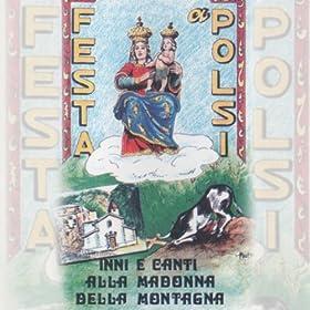 Amazon.com: Festa a Polsi (Inni e canti alla Madonna della Montagna