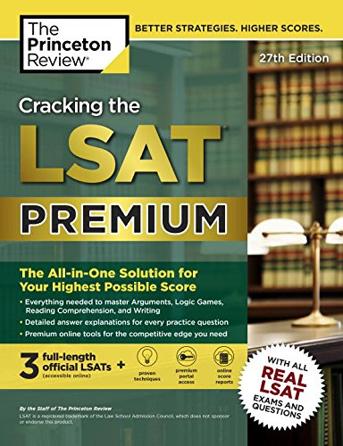 Cracking the LSAT Premium with 3 Real Practice Tests, 27th Edition (Graduate School Test Preparation)