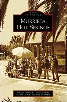 Book Murrieta Hot Springs (Images of America: California)) by Rebecca Farnbach (2008-11-10)