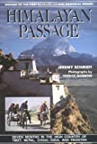 Front cover for the book Himalayan Passage: Seven Months in the High Country of Tibet, Nepal, China, India, & Pakistan by Jeremy Schmidt